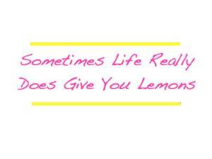 when_life_gives_lemons