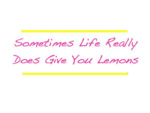 when_life_gives_lemons