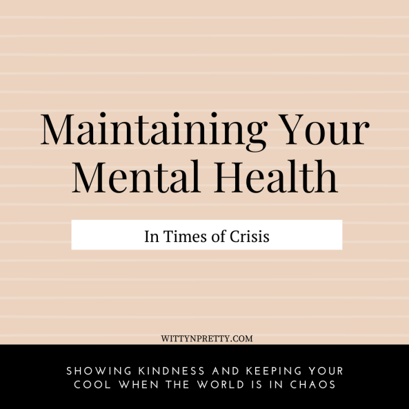 maintaining mental health during crisis